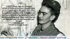 Frida Kahlo motivational inspirational love life quotes sayings ...
