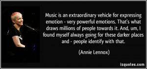 Music is an extraordinary vehicle for expressing emotion - very ...