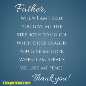 am Tired, God give me strength to move on, when im discouraged he give ...