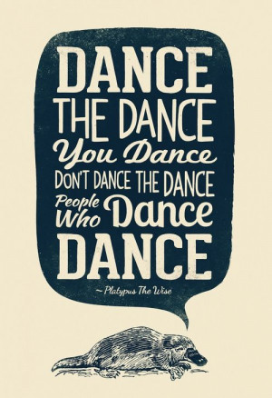 dance-the-dance-you-dance-dont-dance-the-dance-people-who-dance-dance ...