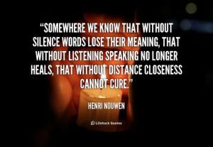 ... Henri Nouwen at Lifehack QuotesMore great quotes at http://quotes