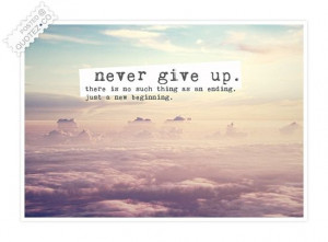 Never give up! The new old me is eager to be nurtured.