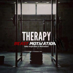 ... at: http://beastmotivation.com/quotes/our-therapy/ | Beast Motivation
