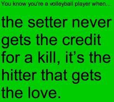 Volleyball Quotes For Outside Hitters I'm an outside hitter and this