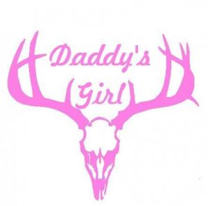 Daddy's Girl Hunting Decal Vinyl Car Sticker Girls Hunt Too!