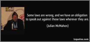 Some laws are wrong, and we have an obligation to speak out against ...