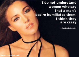 not because i 39 m beautiful monica bellucci quotes statusmind
