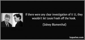 ... 11, they wouldn't let Louie Freeh off the hook. - Sidney Blumenthal