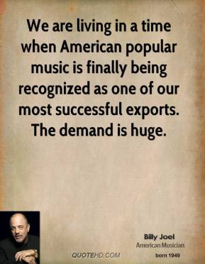 billy-joel-billy-joel-we-are-living-in-a-time-when-american-popular ...