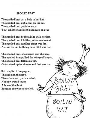 Brat Alliteration, Spoiled Brat, Silverstein Quotes, Silverstein Poems ...