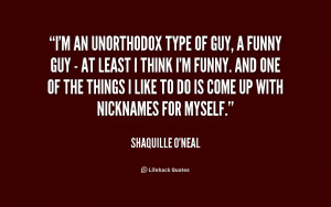 quote-Shaquille-ONeal-im-an-unorthodox-type-of-guy-a-204542.png