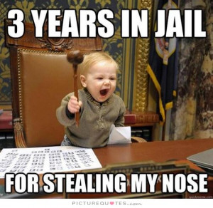 Kids Quotes Prison Quotes Stealing Quotes