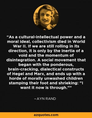 As a cultural-intellectual power and a moral ideal, collectivism died ...