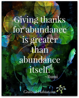 thanks. Thanks, Rumi #gratitude-quote #gratitude-abundance #Rumi-quote ...