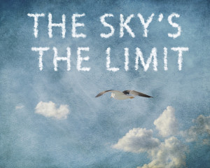 The Sky's the limit Art Print