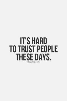 You can't trust anyone anymore. Even your spouse can throw you under ...