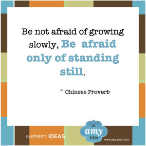 Amy Tobin Inspired Ideas Quotes Chinese Proverb