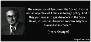 ... emigration of Jews from the Soviet Union is not an objective of