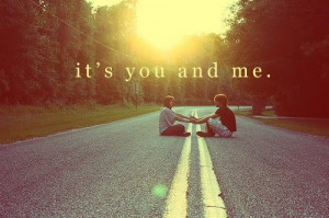 love, quote, you and me