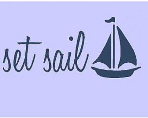 Let Your Dreams Set Sail 44x9 Sail Boat Vinyl Wall Decal Decor Wall ...