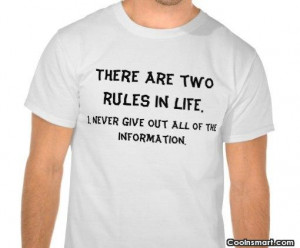 Witty Quote: There are two rules in life. 1....