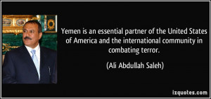 Yemen is an essential partner of the United States of America and the ...