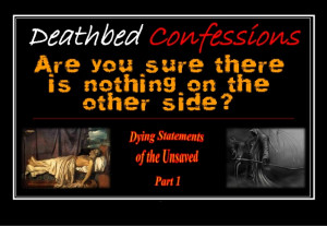Famous Deathbed Quotes ~ Deathbed Confessions (Dying Statements of the ...