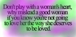 Don t Play with Love Quotes