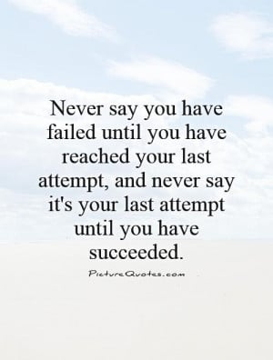 Success Quotes Never Give Up Quotes Failure Quotes Dont Give Up Quotes ...