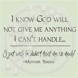 ... , Gods Will, Favorite Quotes, Weights Loss, Mothers Teresa Quotes