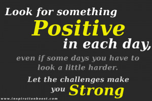 Positive Teamwork Quotes Look for something positive in