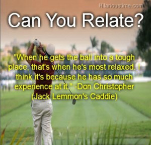 Can you relate funny golf quotes