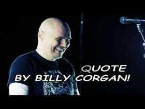 funny-quote-by-billy-corgan.jpg