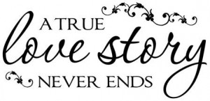 true love story never ends