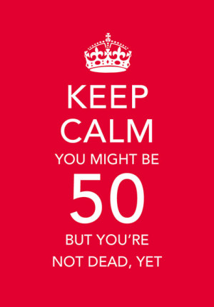 Keep calm 50th Birthday