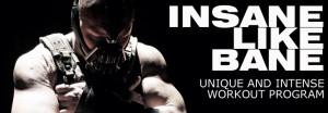 Home » Workouts » Celebrity » The Insane Bane Training Program