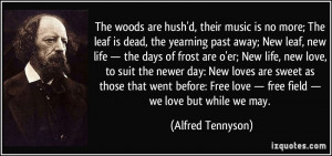 quote-the-woods-are-hush-d-their-music-is-no-more-the-leaf-is-dead-the ...