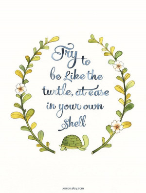 ... in your own shell self esteem quote typography print $ 25 00 via etsy