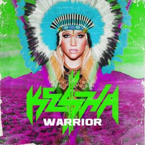 Kesha Album Cover Warrior With Ke Ha S Warrior Album Out