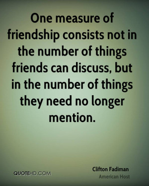 Clifton Fadiman Friendship Quotes