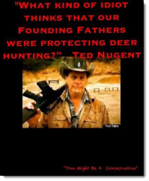 gun-control-ted-nugent-what-kind-of-idiot-founding-fathers-political