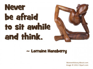 Lorraine Hansberry Quote - © Jone Johnson Lewis, adapted from an ...