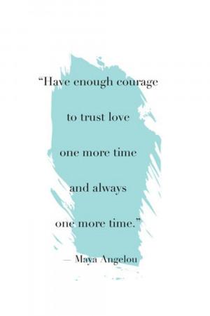 Maya Angelou, Inspirational Quotes
