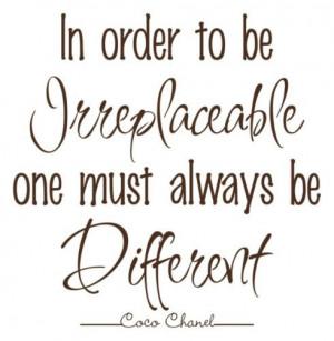 Dare To Be Different   Coco Chanel Quote