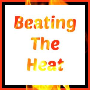 Beating-The-Heat-300x300.jpg