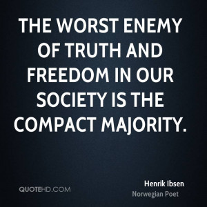 Henrik Ibsen Society Quotes