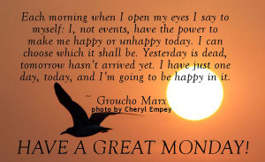 Have A Great Monday Quotes Have a great monday!
