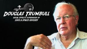 Douglas Trumbull quot I 39 m a tremendous admiror
