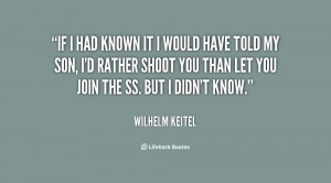 Quotes by Wilhelm Keitel