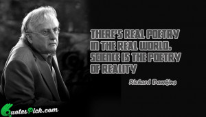 Theres Real Poetry In The by richard-dawkins Picture Quotes
